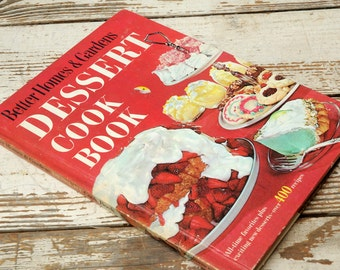 1968 Better Homes and Gardens Dessert Cookbook