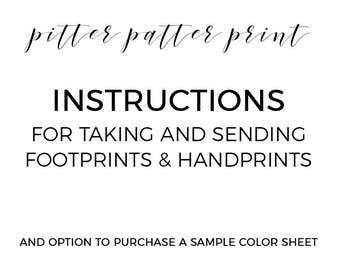 INSTRUCTIONS for how to take and send footprints and handprints, ONLY Purchase if you would like a Sample Color sheet mailed to you