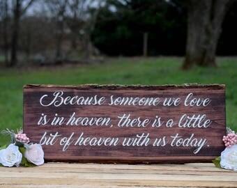 Wedding Heaven Sign - Wedding Memorial Sign - Memory Table Sign - Wedding Remembrance Sign - Memory Table Decor - In Loving Memory Sign