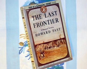 The Last Frontier, 1945, 1st printing, Pocket Book