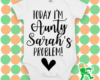Custom Baby Grow, Aunty baby outfit, today im auntys, gift for aunt, personalised baby gift, custom baby clothing