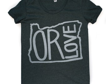 OR LOVE-Women's Scoop neck American Apparel T shirt -Oregon State love-This Style Runs Small!
