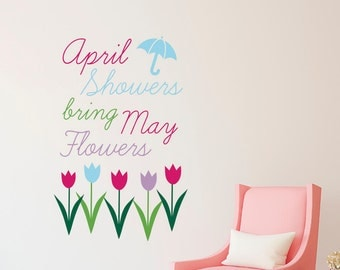 April Showers May Flowers Spring Easter Wall Quote