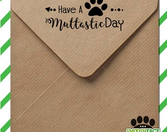 Mutt dog stamp - Muttastic Day paw print - rubber stamp or self inking - mixed breed stamp - dog lover gift idea!