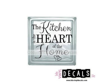 The Kitchen is the HEART of the Home - Family Vinyl Lettering for Glass and Wood Blocks - Craft Decals