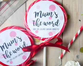 Boozy Cherry Amaretto Lollipop - Mum's The Word - Pun - Mother's Day Gift - Gift for Her - Gift for Mum - Food Gift - Funny