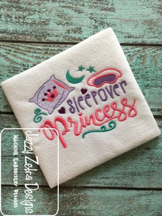 Sleepover Princess saying embroidery design - sleepover embroidery design - 1st sleepover embroidery design - girl embroidery design