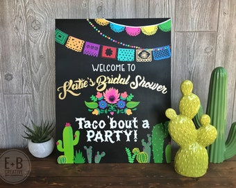 Customized Engagement Chalkboard Sign - Lets Taco 'Bout Love! Fiesta