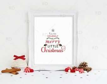 Have Yourself a Merry Little Christmas - PRINTABLE Wall Art / Holiday printable / Christmas Printable / Christmas Lyric Art / Xmas Lyric Art