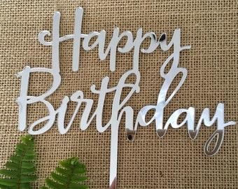 Happy Birthday Silver Mirror Wedding Birthday Party Cake Topper