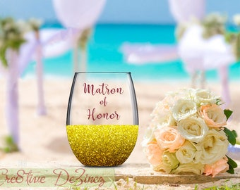 Matron of Honor, Wedding Favor, Wedding Wine Glass, Wedding Toasting Glasses, Glitter Wine Glass, Bridal Glass, Wedding Toast, Matron Wine