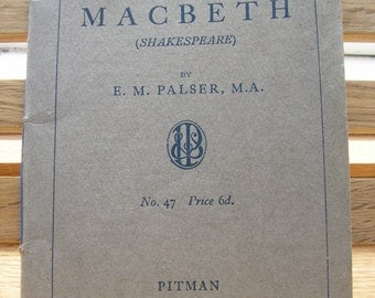 Vintage 1930s school text book A Commentary and Questionnaire Macbeth Shakespeare 1934 paperback E M Palser published by Pitmman 248