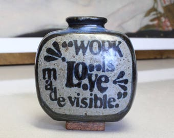 Motto Vase Stoneware 1970's Khalil Gibran Quote Work is Love Made Visible Studio Pottery