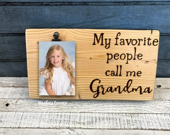 my favorite people call me grandma grandma picture frame custom picture frame grandma sign grandma quotes grandparents gift wood sign
