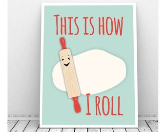Funny Kitchen Art, Rolling Pin, Retro Kitchen Art, Instant Download Art, Pun Art, Baking, Baking Gifts, Baker, Baker Gifts, Funny Art