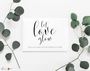 Let Love Glow Printable. Let Love Glow Sign. Wedding Reception Signs. Wedding Reception Printables. Wedding Printable Signs. Wedding Print.