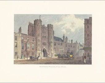 Victorian London St Jame's Palace Pall Mall vintage print coloured colored engraving 7 x 9.25 inches