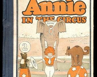 "1927 ""Little Orphan Annie in the Circus"" - Cupples & Leon"