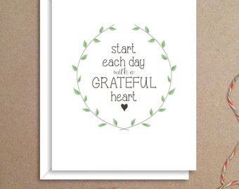 Start Each Day with a Grateful Heart Note Cards - Folded Note Cards - Grateful Heart Note Cards - Adult Stationery