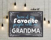 Christmas Gift for Grandma, Printable DIY Poster, Children's coloring card for grandmother, Favorite People Call me Grandma 5x7 8x10 14x18