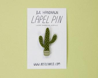 Cactus Pin - Acrylic - Cactus Lapel Pin - Lapel Pin - Botanical Pin - Plant Brooch - Cactus Lapel Pin - House Plant Pin - Girl Gang - Flair