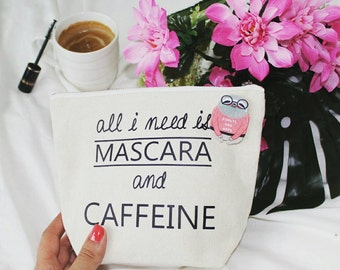 All I Need is Mascara , Makeup Bag , Cosmetic Pouch , Cosmetic Bag ,  MakeUp Bag , Make-up Pouch , Canvas Cosmetic Bag - Makeup Case