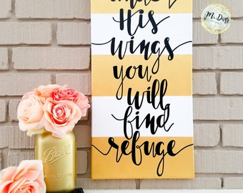 Under His Wings You Will Find Refuge, Hand Painted Bible Verse Canvas, Scripture Art, Gold And White StripedArt, Wall Hanging, Home Decor