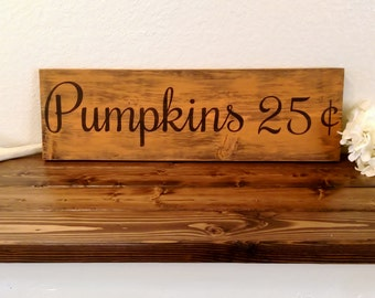Rustic Pumpkins Sign - Farmhouse Style Sign - Farmhouse Decor - Fall Decor - Thanksgiving Sign - Rustic Wood Sign - Fall Sign