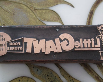 Little Giant Food Stores Vintage Letterpress Printing Block