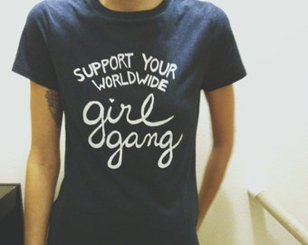 Support Your Worldwide Girl Gang