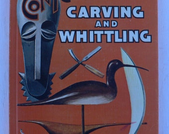 vintage book, Contemporary Carving and Whittling, rare book, 1967, from Diz Has Neat Stuff