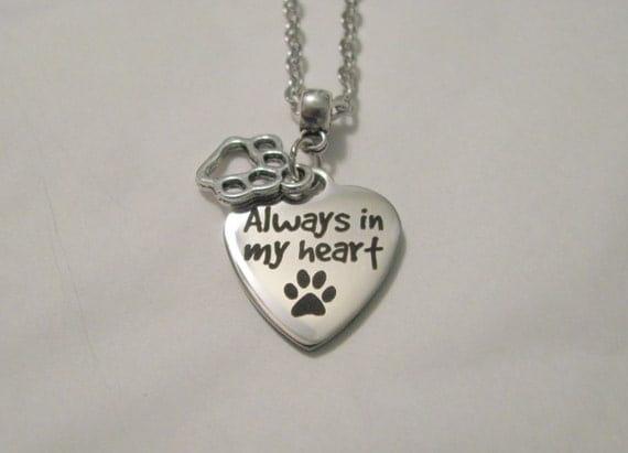 Always In My Heart Pet Memorial Remembrance Stainless Steel