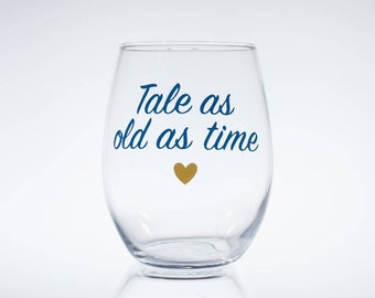 Beauty and the Beast, Tale as old as time, Gift for Disney lover, Belle Wine Glass, Disney Inspired, Disney Gift, Stemless Wine Glass