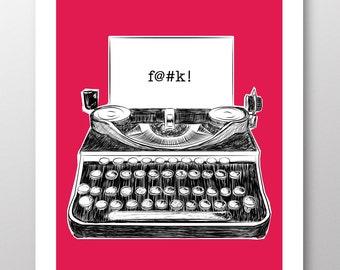F@#k!, Funny Typewriter Illustration Print, Fuschia Background