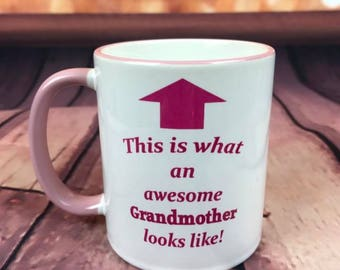 This is what an awesome Grandmother looks like! - CERAMIC MUG