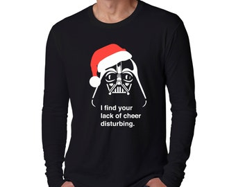 Star Wars Ugly Christmas Long Sleeve T-Shirt I Find Your Lack Of Cheer Disturbing Santa Darth Vader May The Force Be With You