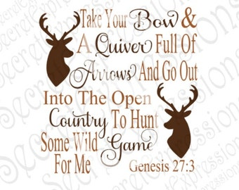 Take Your Bow And Quiver Svg, Religious Svg, Hunting Svg, Deer Svg, Digital Cutting File, DXF, JPEG, SVG Cricut, Svg Silhouette, Print File