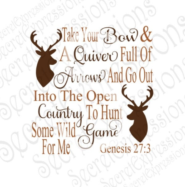 take your bow and quiver svg religious svg hunting svg deer