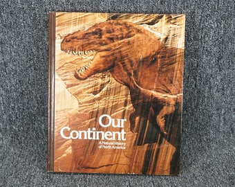 Our Continent A Natural History Of North America C. 1976