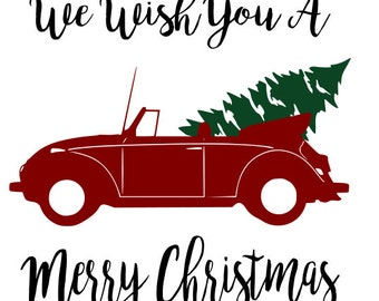 Convertible Volkswagon Bug Beetle and Christmas Tree SVG File, Quote Cut File, Silhouette File, Cricut File, Vinyl Cut File