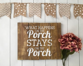 String Art - Customizable Wall Art - What Happens on the Porch Stays on the Porch - Wood Art - Home Decor - Porch Decor - Outdoor Decor