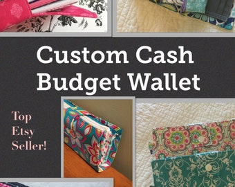 SALE- You Choose Fabric-Custom Cash Budget Wallet/ Coupon Wallet/ Dave Ramsey System / Organized Wallet
