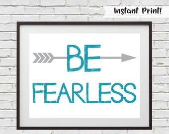 Be Fearless Wall Art, Printable Nursery Decor, Kids Room Print, Fearless Quote, Boho Wall Decor, Christian Wall Art, Be Fearless Gift