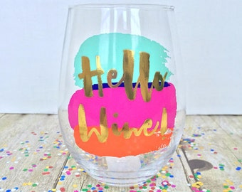Hello Wine Stemless Wine Glass, Colorful Wine Glass, Gift Idea, Gifts for Her, Bride, Engagement Gift, Birthday Gift, Funny Wine Glass