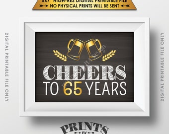 "Cheers to 65 Years Birthday Party Decor, Gold Anniversary, 65th Birthday Party Decoration, Chalkboard Style PRINTABLE 5x7"" Instant Download"