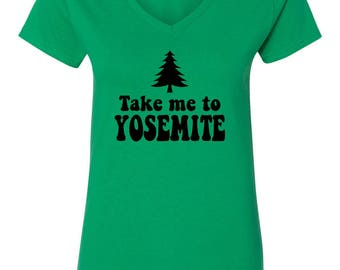 Take Me To Yosemite Womens Short Sleeve V Neck T - Shirt Top