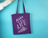 Pizza Is My Life Tote Bag -  Shopping Bag - Pizza Gift - Gifts for Her - Funny Shopping Bag - Slogan Bag - Bag For Life - Rock on Ruby