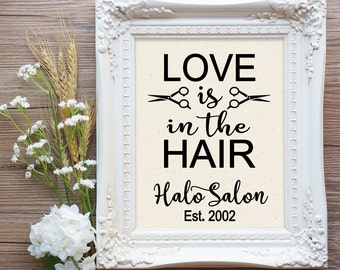 Love is in the Hair, Hair Stylist Gift, Rustic Hair Salon, Hair Dresser Gift, Salon Gift, Farmhouse Hair Salon, Cotton Canvas Print,