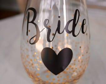 Bride Stemless Wine Glass - Bride to be wine glass - Bachelorette Party Gifts- Bride Gifts- Bride Glass- Custom Wine Glass