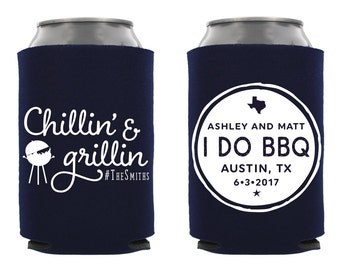 Personalized Wedding Can Cooler, I Do BBQ Can Cooler, Chillin and Grillin, Custom Wedding Can Cooler, Wedding Favor, Rehersal Dinner Favor